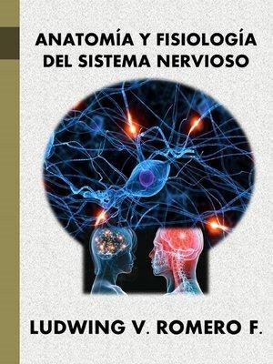 Anatomia y Fisiología del Sistema Nervioso II by Ludwing V Romero F ...