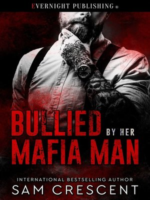 cover image of Bullied by Her Mafia Man