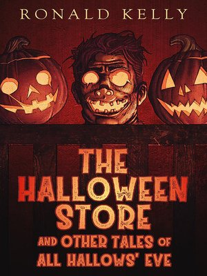 cover image of The Halloween Store and Other Tales of All Hallows' Eve