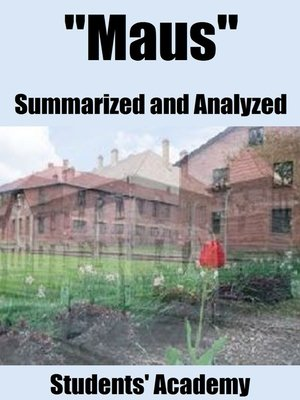 "cover image of ""Maus"" Summarized and Analyzed"
