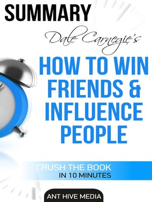 cover image of Dale Carnegie's How to Win Friends and Influence People Summary