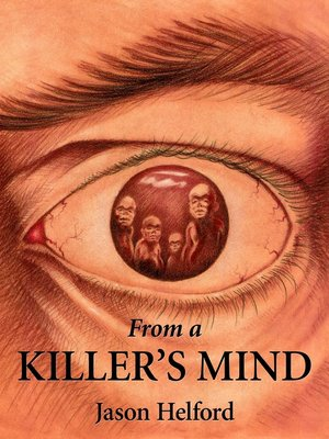 cover image of From a Killer's Mind