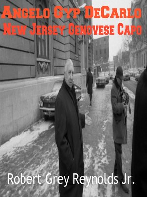 cover image of Angelo Gyp DeCarlo New Jersey Genovese Capo