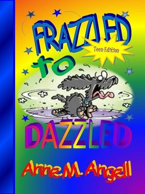 cover image of Frazzled to DAZZLED