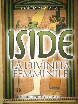 cover image of Iside La divinità femminile