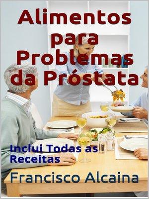 cover image of Alimentos para Problemas da Próstata