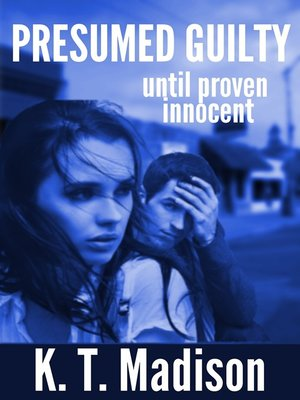 cover image of Presumed Guilty until proven innocent
