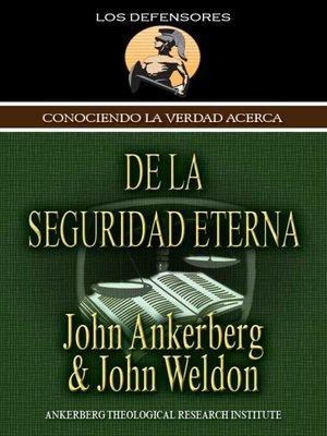 cover image of Conociendo la Verdad Acerca de la Seguridad Eterna