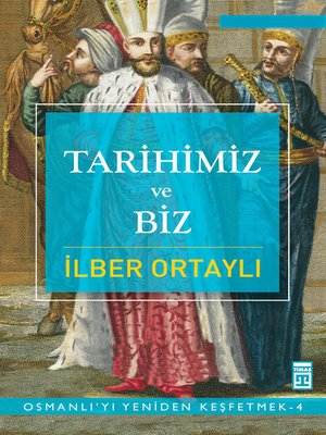 cover image of Tarihimiz ve Biz