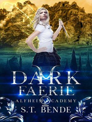 cover image of Dark Faerie (Alfheim Academy