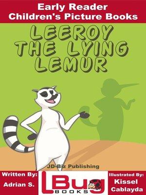 cover image of Leeroy the Lying Lemur