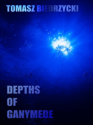 cover image of Depths of Ganymede