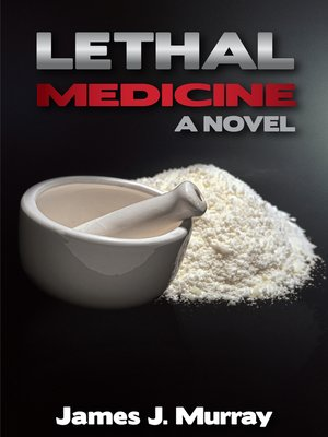 cover image of Lethal Medicine