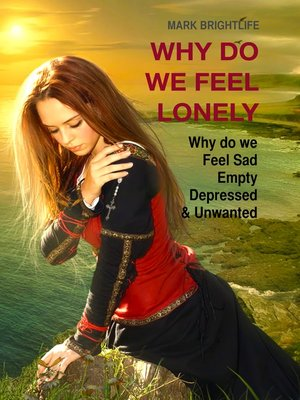 cover image of Why Do We Feel Lonely