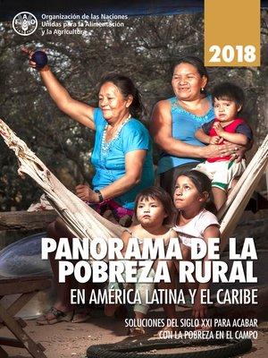 cover image of Panorama de la pobreza rural en América Latina y el Caribe 2018