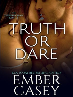 cover image of Truth or Dare (The Cunningham Family #2)