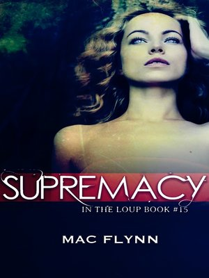 cover image of Supremacy (In the Loup