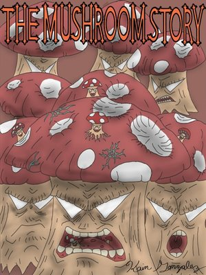 cover image of The Mushroom Story