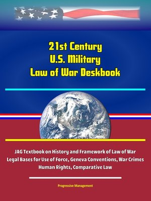cover image of 21st Century U.S. Military Law of War Deskbook