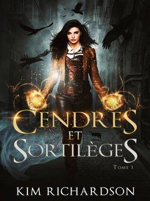 cover image of Cendres et Sortilèges