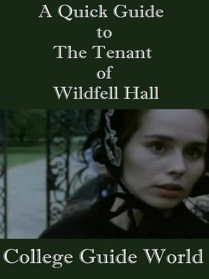cover image of A Quick Guide to the Tenant of Wildfell Hall