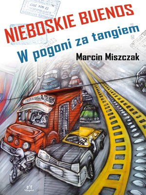 cover image of Nieboskie Buenos
