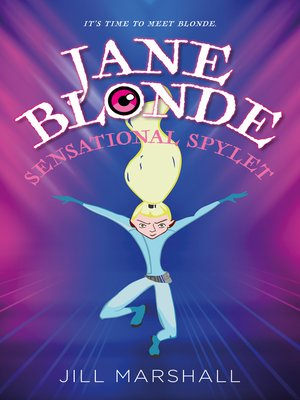 cover image of Jane Blonde, Sensational Spylet