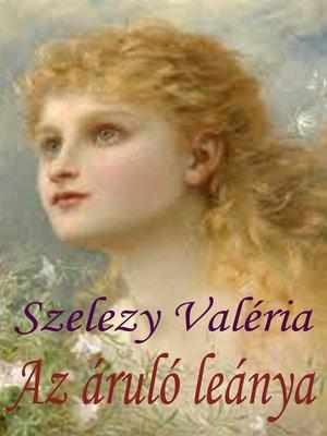 cover image of Az áruló leánya