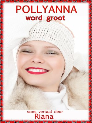 cover image of Pollyanna Word Groot