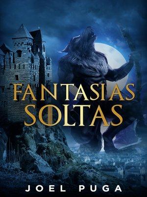cover image of Fantasias Soltas