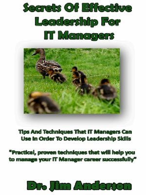 cover image of Secrets of Effective Leadership For IT Managers