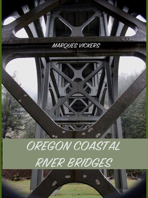 cover image of Oregon Coastal River Bridges