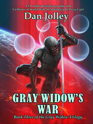 cover image of Gray Widow's War (The Gray Widow Trilogy Book 3)