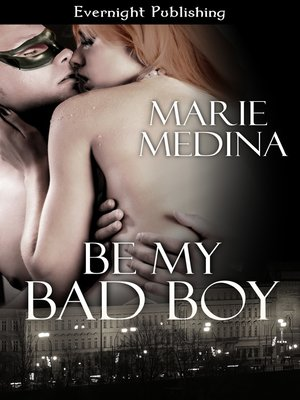 cover image of Be My Bad Boy