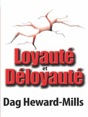cover image of Loyauté et déloyauté