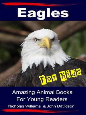 cover image of Eagles For Kids