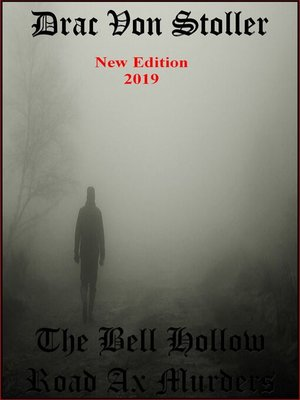 cover image of The Bell Hollow Road Ax Murders