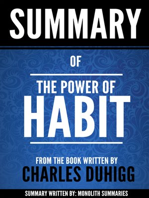 """cover image of Summary of """"The Power of Habit"""", by Charles Duhigg"""
