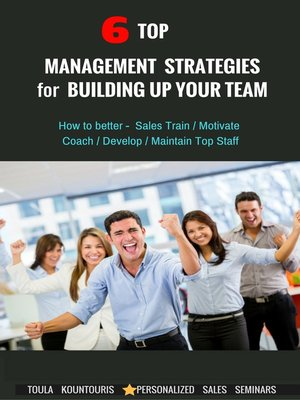 cover image of 6 Top Management Strategies for Building Up Productive Staff