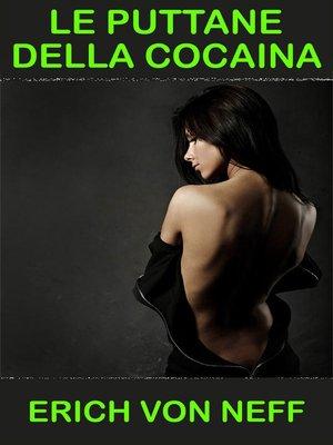 cover image of Le puttane della cocaina