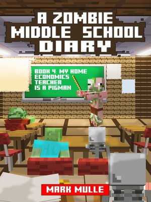 cover image of A Zombie Middle School Diary, Book 4