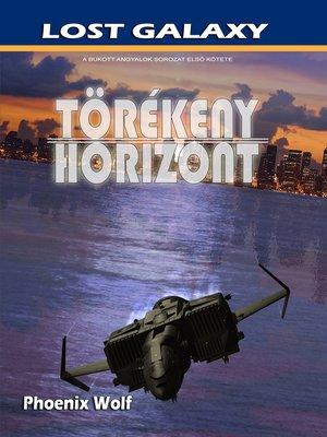cover image of Törékeny Horizont
