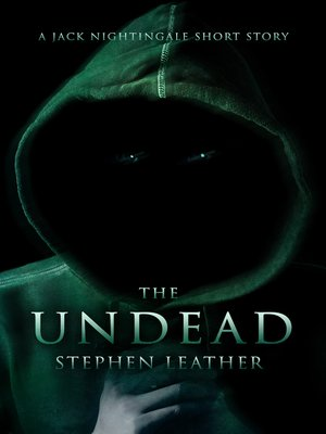 cover image of The Undead (A Jack Nightingale Short Story)