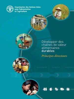 cover image of Développer des chaînes de valeur alimentaires durables