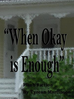 "cover image of ""When Okay is Enough"""