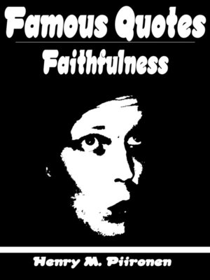cover image of Famous Quotes on Faithfulness