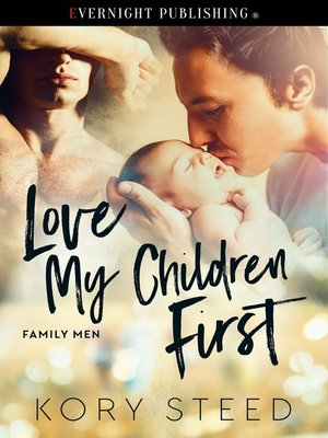 cover image of Love My Children First