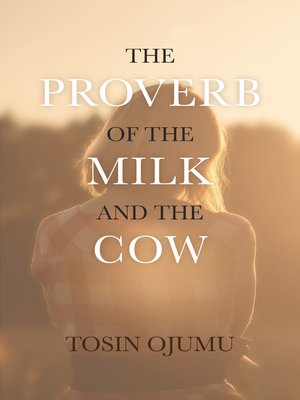 cover image of The Proverb of the Milk and the Cow