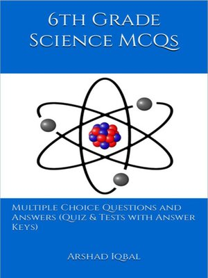 cover image of Grade 6 Science Multiple Choice Questions and Answers (MCQs)