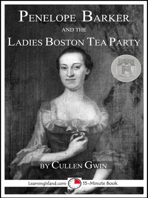 cover image of Penelope Barker and the Ladies Boston Tea Party